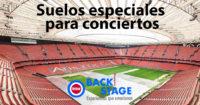 Suelos especiales para conciertos por BackStage Marketing